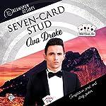 Seven-Card Stud: Dreamspun Desires, Book 22   Ava Drake