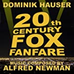Newman: 20th Century Fox Fanfare with...