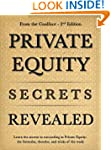 Private Equity Secrets Revealed - 2nd...
