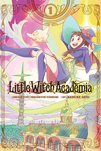 Little Witch Academia, Vol. 1 (manga) [Yoshinari, Yoh - TRIGGER] (Tapa Blanda)