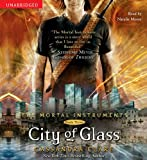 Cassandra Clare City of Glass (Mortal Instruments)