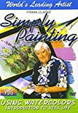 Simply Painting: Using Watercolors - Introduction to Still Life [Import]