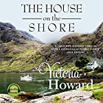 The House on the Shore | Victoria Howard