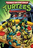 img - for Teenage Mutant Ninja Turtles: Adventures Vol. 1 book / textbook / text book