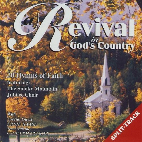Revival In God's Country W/ Ernie Haase