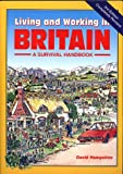 img - for Living and Working in Britain: A Survival Handbook (Living and Working Guides) book / textbook / text book