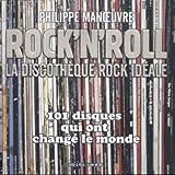 Rock'n'Roll : La discothèque rock idéale