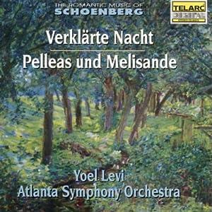The Romantic Music of Schoenberg: Verklärte Nacht, Pelleas und Melisande