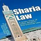 Sharia Law: A Grisly Work of Islam, Muslim, and Criminal Law Hörbuch von Timothy Aldred Gesprochen von: Colin Fluxman