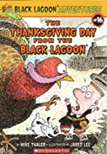 The Thanksgiving Day From the Black Lagoon (Black Lagoon Adventures, #16)
