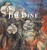 Jim Dine: Some Drawings (an exhibition catalogue)