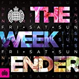 The Weekender - Ministry of Sound