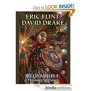 Belisarius I: Thunder at Dawn (Belisarius Saga) Eric Flint and David Drake