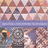 img - for The Encyclopedia of Quilting & Patchwork Techniques: A Comprehensive Visual Guide to Traditional and Contemporary Techniques book / textbook / text book