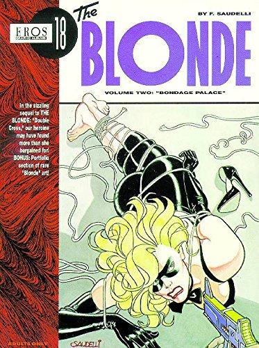 The Blonde Volume 2: Bondage Palace: Bondage Palace v. 2