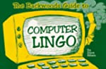 The Backwoods Guide to Computer Lingo