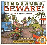 Dinosaurs Beware!: A Safety Guide (Dino Life Guides for Families) (0316112194) by Krensky, Stephen
