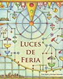 img - for Luces de feria (Spanish Edition) book / textbook / text book