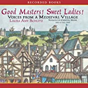 Good Masters! Sweet Ladies! | [Laura Amy Schiltz]