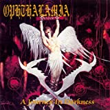 Journey in Darkness by Ophthalamia (2009-04-21)