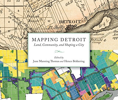 Mapping Detroit: Land, Community, and Shaping a City (Great Lakes Books Series) (Lake Maps Wi compare prices)