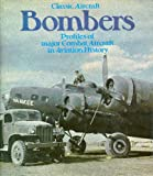Bombers (Classic Aircraft) (0448161737) by Gunston, Bill