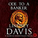 Ode to a Banker: Falco, Book 12 | Lindsey Davis