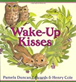 Wake-Up Kisses (0066239761) by Edwards, Pamela Duncan
