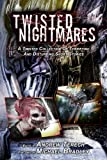 img - for Twisted Nightmares book / textbook / text book