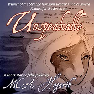 Unspeakable | [M. C. A. Hogarth]