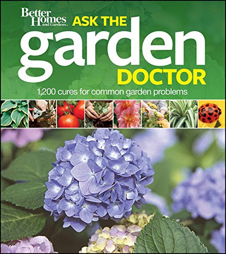 better-homes-and-gardens-ask-the-garden-doctor-better-homes-and-gardens-gardening