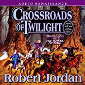 Crossroads of Twilight: Wheel of Time, Book 10 | Robert Jordan