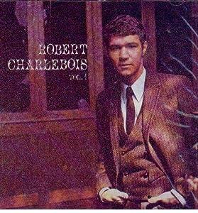 Robert Charlebois Vol 1