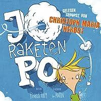 Jo Raketen-Po: Ein Pupsbuch Hörbuch von Pinkus Tulim Gesprochen von: Christoph Maria Herbst