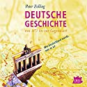Deutsche Geschichte von 1871 bis zur Gegenwart: Wie Deutschland wurde, was es ist Audiobook by Peter Zolling Narrated by Peter Zolling, Sabine Kastius, Friedhelm Ptok
