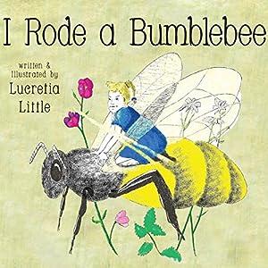 I Rode A Bumblebee Audiobook