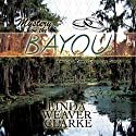 Mystery on the Bayou: Amelia Moore Detective Series, Book 6 Audiobook by Linda Weaver Clarke Narrated by Diane Lehman