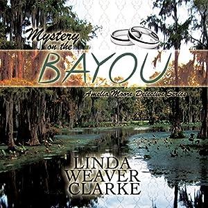 Mystery on the Bayou Audiobook