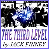 The Third Level | [Jack Finney]