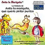 La historia de Anita la mariquita, que quería pintar puntos | Wolfgang Wilhelm