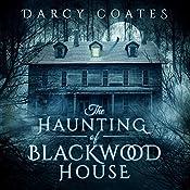 The Haunting of Blackwood House | [Darcy Coates]