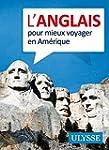 L'anglais pour mieux voyager en Am�rique