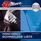 Schindlers Liste (TV Movie Kopfkino 4) | Thomas Keneally