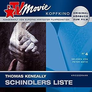 Schindlers Liste (TV Movie Kopfkino 4) Hörbuch