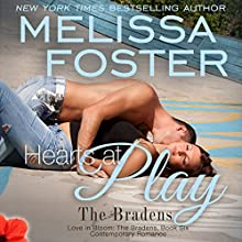 Hearts at Play: Love in Bloom: The Bradens, Book 6 (       UNABRIDGED) by Melissa Foster Narrated by B.J. Harrison