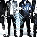 Girugamesh - Incomplete [Japan CD] XNDC-30043