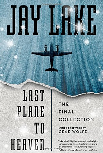Image of Last Plane to Heaven: The Final Collection