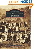 Cripple Creek District, The (Images of America)