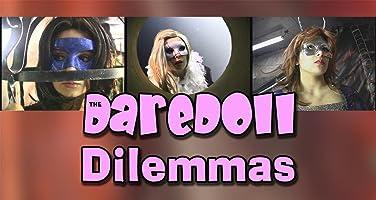 The DareDoll Dilemmas, Episode 29