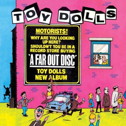 far-out-disc-by-toy-dolls-2007-05-15